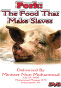 Pork: The Food That Makes Slaves