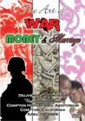 The Art of War: Money and Marriage