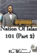 The Nation of Islam 101 Pt.2