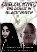 Unlocking the Genius in Black Youth(March 2014)