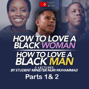 How to Love a Black Woman How to Love a Black Man Parts 1 & 2